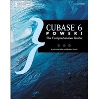 Picture of Cubase 6 power: The Comprehensive Guide