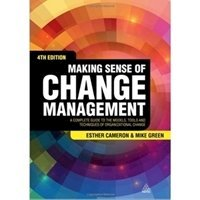 Picture of Making Sense of Change Management A Complete Guide to Models, Tools and Techniques of