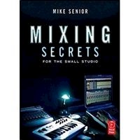Picture of Mixing Secrets for the Small Studio