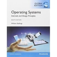 Picture of Operating Systems : Internals and Design Principles, Global Edition
