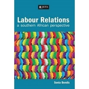 Picture of  Labour Relations - A South African Perspective