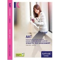 Picture of Kaplan - AAT - Advanced Level - Advanced Diploma in Accounting Synoptic Test Assessment - Study Text