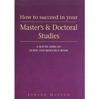 Picture of How to Succeed in Your Master's and Doctoral Studies