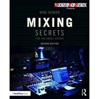 Picture of Mixing Secrets for Small Studio