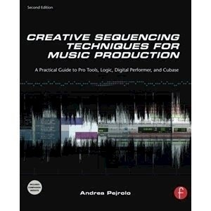 Picture of  Creative Sequencing Techniques for Music Production