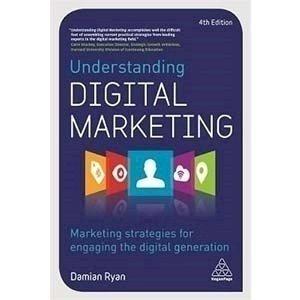 Picture of  Understanding Digital Marketing - Marketing Strategies for Engaging Digital Generation