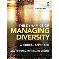 Picture of  Dynamics of Managing Diversity A Critical Approach