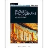 Picture of  Reading photographs : An Introduction to Theory and Meaning of Images
