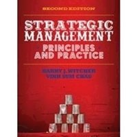 Picture of  Strategic Management: Principles & Practice