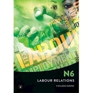 Picture of Labour Relations N6 (New Syllabus)