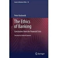 Picture of Ethics of Banking: Conclusions from the Financial Crisis