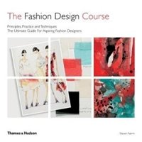 Picture of  Fashion Design Course: Principles, Practice, and Techniques