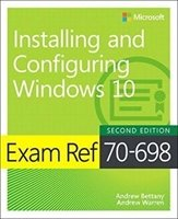 Picture of  Installing and Configuring Windows 10: Exam Ref 70-698