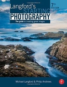 Picture of  Langford's Starting Photography: Guide to Creating Great Images